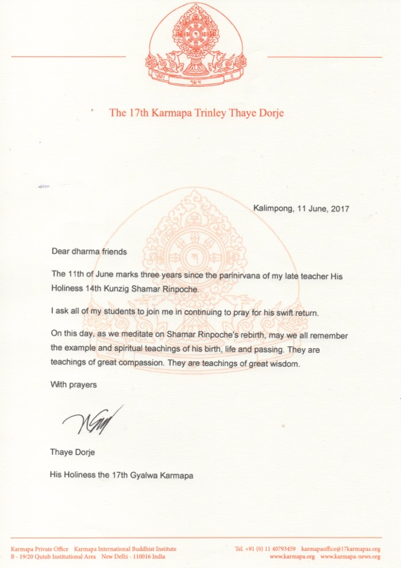 Letter from Thaye Dorje, His Holiness the 17th Gyalwa Karmapa, on the 3rd anniversary of the parinirvana of Shamar Rinpoche