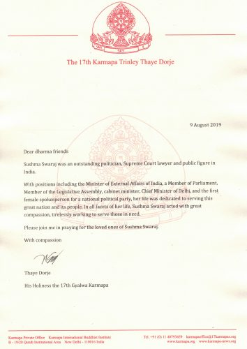 Thaye Dorje, His Holiness the 17th Gyalwa Karmapa, shares this letter regarding the passing this week of Sushma Swaraj, former Minister of External Affairs of India